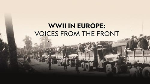 WWII in Europe: Voices from the Front