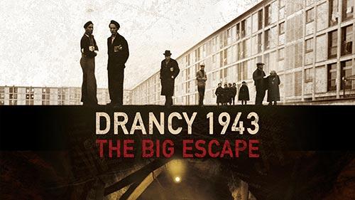 Drancy 1943: The Big Escape