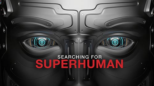 Searching for Superhuman