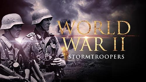World War II: Stormtroopers