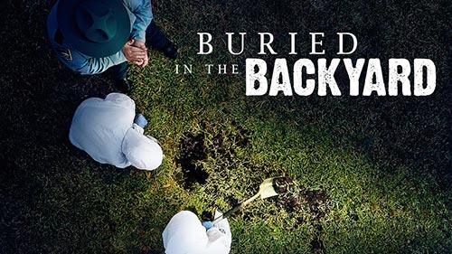 Buried in the Backyard 2