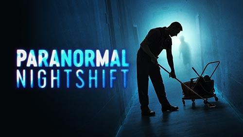 Paranormal Night Shift